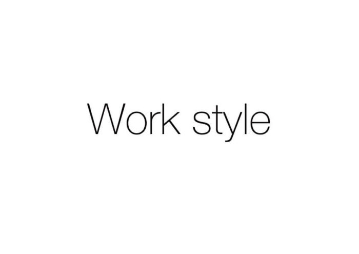 Work styleの可能性
